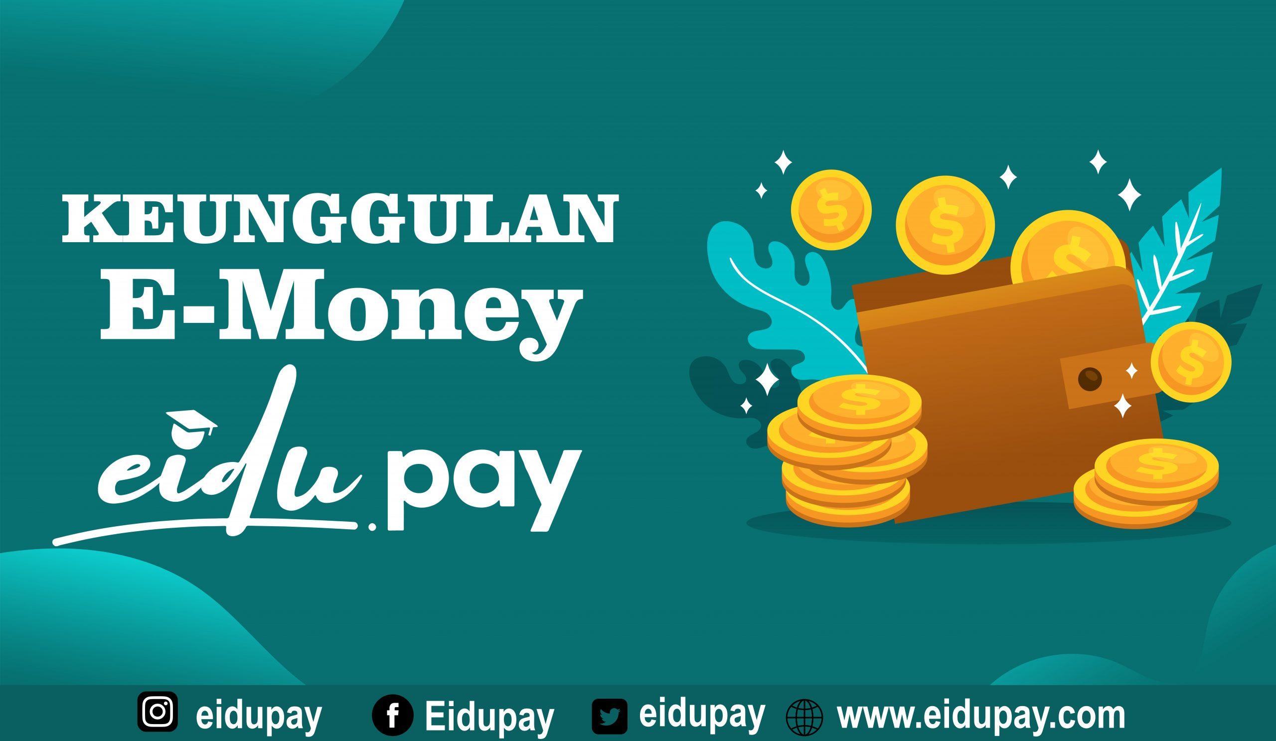Keunggulan Pakai e-Money