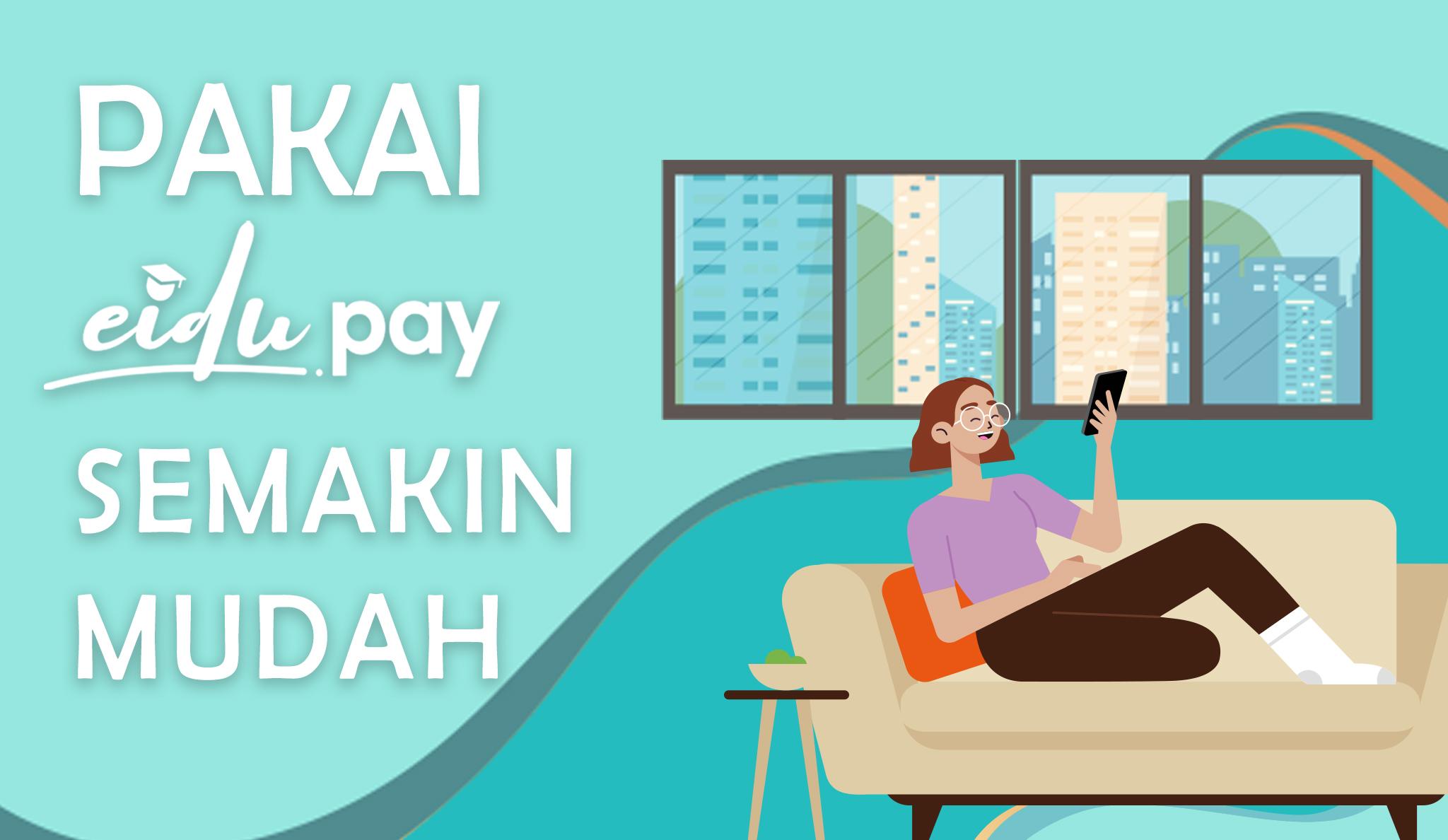 Bayar Tagihan Semakin Mudah dengan EiduPay