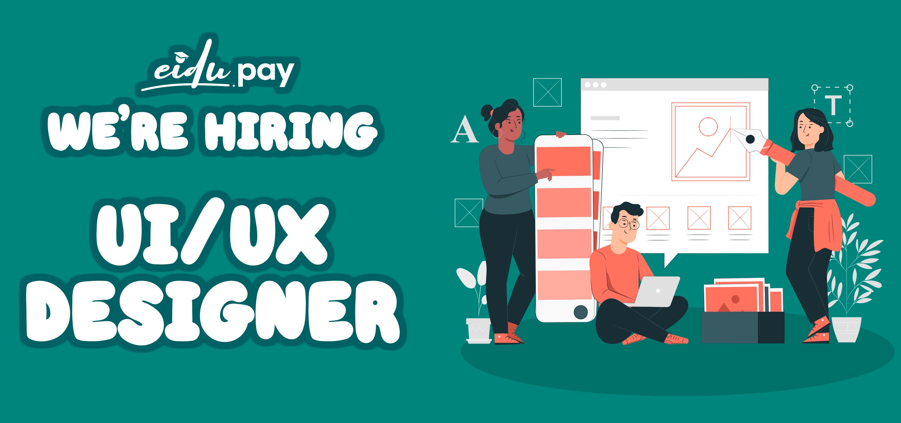 WE ARE HIRING UI/UX DESIGNER
