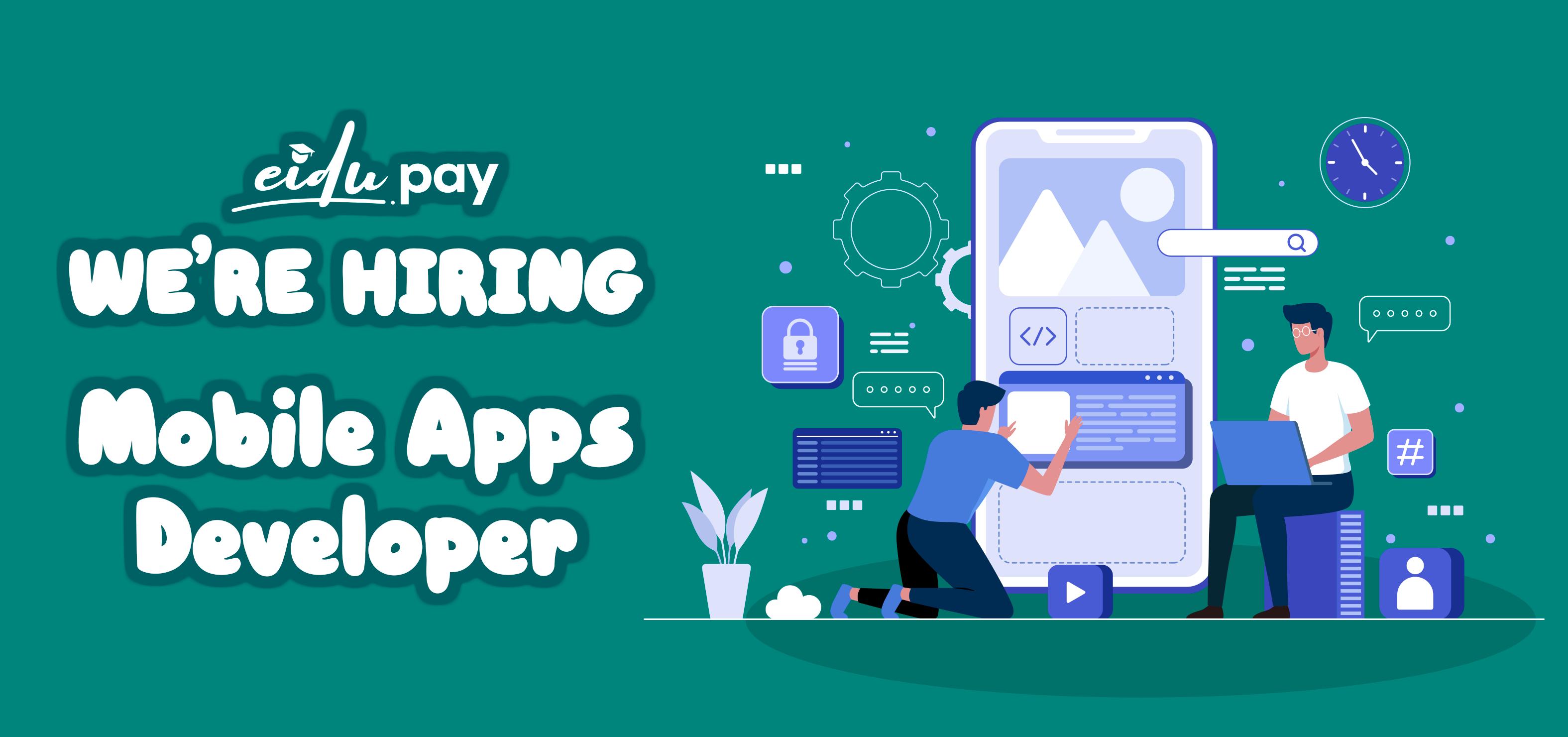 We're Hiring Mobile Apps Developer